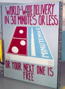 Minuteman II: world-wide delivery in 30 minutes of less or your next one is free